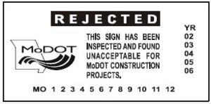 R11-52 REJECTED Decal (Order No. MoDOT 46)