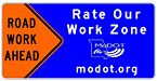 48 in. x 24. in. RATE OUR WORK ZONE sign